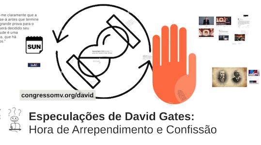 Apelo a David Gates por Arrependimento e Confissão