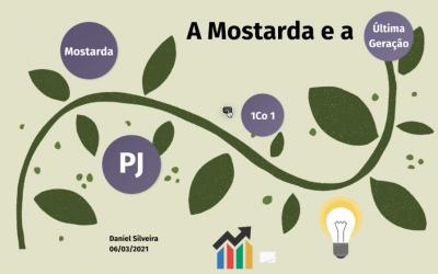 A Mostarda e a Última Geração